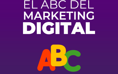 El ABC del Marketing Digital.